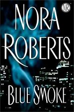 BLUE SMOKE, NORA ROBERTS, H.C. , SEE MY BOOKS OTHER MEDIA & DVDS