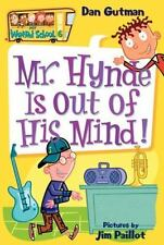 Mr. Hynde Is Out of His Mind! (My Weird School #6) Gutman, Dan Paperback