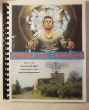 MONTAUK PROJECT - Blue Planet Project Book #20 - Montauk Base is still alive!