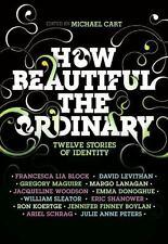 Donoghue, Emma : How Beautiful the Ordinary: Twelve Stori