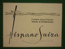 1950'S PUB HISPANO-SUIZA COLOMBES CIGOGNE TURBO REACTEURS TRAINS ATTERRISSAGE AD