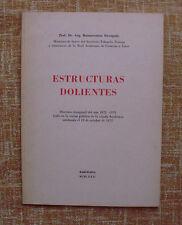 Estructuras dolientes, Buenaventura Bassegoda, José Montesó Editor, año 1972