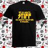 If Aint Stiff It Aint Worth A Fck Retro Record Men's Black T-Shirt Size S-3XL