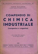 FAUSTO GAVAZZENI : COMPENDIO DI CHIMICA INDUSTRIALE_ POLITECNICO_GIORGIO _ 1945