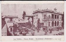SCANDICCI FIRENZE LA VESPA - VILLA ROSSI 1929 BELLA !