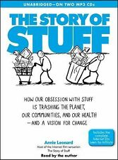 The Story of Stuff: How Our Obsession with Stuff is Trashing the Planet, Our Com