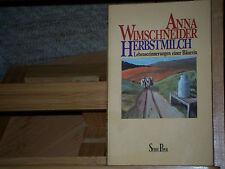Anna Wimschneider - Herbstmilch - Lebenserinnerungen einer Bäuerin