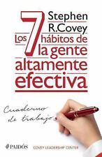 LOS 7 HßBITOS DE LA GENTE ALTAMENTE EFECTIVA / THE 7 HABITS OF HIGHLY EFFECTIVE