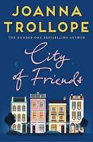 City of Friends, Trollope, Joanna | Paperback Book | Good | 9781509823468
