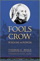 Fools Crow Wisdom and Power Thomas E. Mails 2010 Paperback Preowned Book