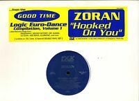 ZORAN Hooked on You LOGIC US 12-inch PROMO NM * eurodance