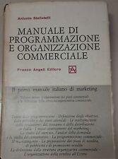 MANUALE DI PROGRAMMAZIONE E ORGANIZZAZIONE COMMERCIALE - A.STELLATELLI - F.ANGEL