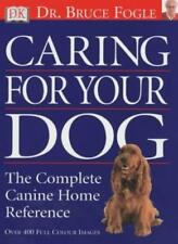 Caring for Your Dog,Bruce Fogle