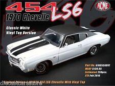 ACME 1970 CHEVROLET CHEVELLE SS-454 LS6 WHITE W/BLK VINYL TOP 1/18 A1805508VT