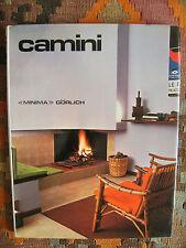 CAMINI - EDIZIONE GORLICH, 1972 - ALBERTO BONDESAN E GIANFRANCO MALAFARINA