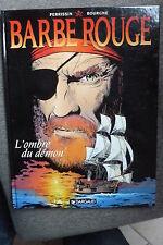 BD barbe rouge n°32 l'ombre du démon EO 1999 TBE bourgne rare