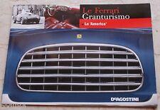 Le Ferrari Granturismo - Numero 30 - Ferrari Le America - De Agostini