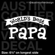 """6.5"""" WORLD'S BEST PAPA vinyl decal car window laptop sticker - dad gift"""