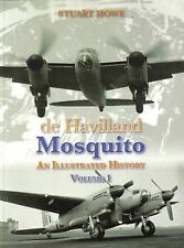 De Havilland Mosquito: An Illustrated History: 1 (Illustrated History (Crecy)),