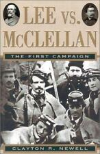 Lee vs. McClellan : The First Campaign by Clayton R. Newell (1996, Hardcover)