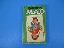 1969 Good'n'Mad William M Gaine Albert B Feldstein Editor Signet Books S2984