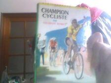 Champion cycliste par Louison Bobet