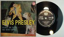 ELVIS PRESLEY – HOUND DOG • NO SEAS CRUEL • 1958 * SPAIN COMPT 33 RPM 32023 EX+