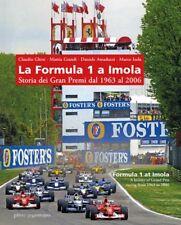 LA FORMULA 1 A IMOLA Storia dei Gran Premi dal 1963 al 2006 LA MANDRAGORA 2017