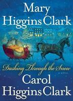 Dashing Through the Snow by Clark, Mary Higgins, Clark, Carol Higgins