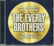 THE EVERLY BROTHERS CD - ALL KILLERS CATHY'S CLOWN WAKE UP LITTLE SUSIE + MORE