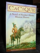 Cacique: Story Florida's Mission History, Potano Indians, Spanish Franciscans