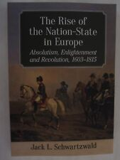 The Rise of the Nation-State in Europe : Absolutism, Enlightenment & Revolution