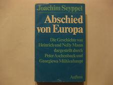 Joachim Seyppel- Abschied von Europa, Die Geschichte von Heinrich und Nelly Mann