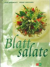 Raffinierte Blattsalate  - NEU - Rosenblatt - Grundsaucen - Salatkombinationen