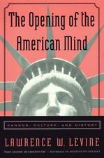 The Opening of the American Mind: Canons, Culture, and History, Levine, Lawrence