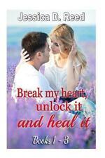 BREAK MY HEART, UNLOCK IT and HEAL IT(Box Set Books 1-3) : (Billionaire...