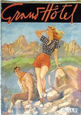 GRAND HOTEL ANNO 1 N.6 30 AGOSTO 1946 rivista