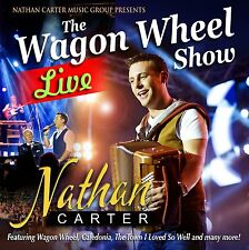 NATHAN CARTER - THE WAGON WHEEL SHOW LIVE: CD ALBUM (2014)