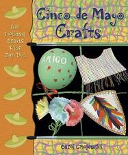Cinco de Mayo Crafts (Fun Holiday Crafts Kids Can Do!), Gnojewski, Carol, Good C