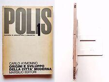 Carlo Aymonino Origini e sviluppo della città moderna Marsilio 1a edizione 1965