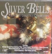 Silver Bells A Country Christmas Celebration (CD, 1992)