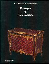 RASSEGNA DEL COLLEZIONISMO PROMARK 1982 TORINO PALAZZO NERVI ANTIQUARIATO ARTE