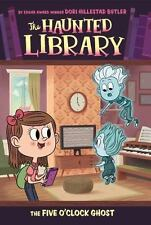 The Haunted Library: The Five O'Clock Ghost 4 by Tomie dePaola and Dori...