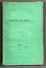 ANONYME LA MARQUISE DE CRECY 1840 EO ROMAN EPISTOLAIRE RARETE BIBLIOPHILIE