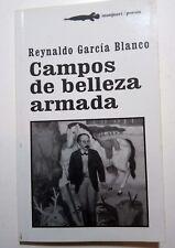 Campos de Belleza Armada por Reynaldo Garcia Blanco Cuba 2007