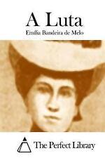 A Luta by Emília Bandeira de Melo (2015, Paperback)