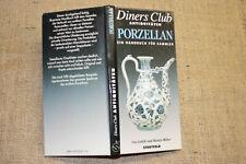 Sammlerhandbuch altes Porzellan Porzellanfiguren Porzellanmarken weltweit