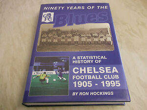 Book Football Chelsea Ninety Years of the Blues Statistical History 1905-1995