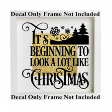 It's Beginning To Look A Lot Like Christmas Vinyl Box Frame Glass Block Decal