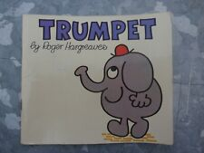 Trumpet by Roger Hargreaves first printed 1978, Third Impression 1978.